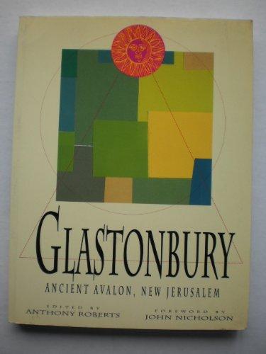 Glastonbury: Ancient Avalon, New Jerusalem (Ancient Mysteries)