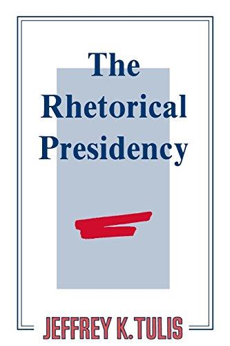 The Rhetorical Presidency (Princeton Paperbacks)