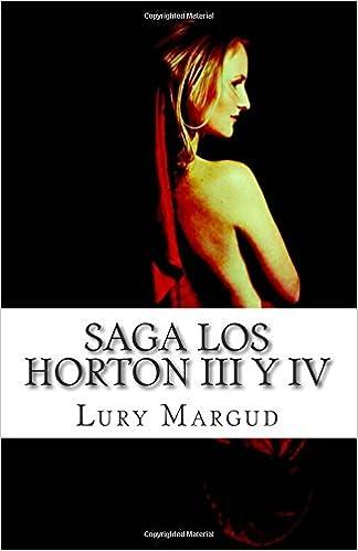 Descarga gratuita de libros de visitas Saga Los Horton III y IV: 3-4 1503208028 PDF ePub iBook
