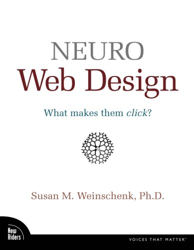 41bYZuZp29L - Neuro Web Design: What Makes Them Click?