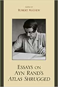 Essays on Ayn Rand's