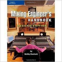bobby owsinski the mixing engineers handbook
