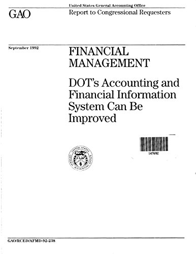 Financial Management: DOT's Accounting and Financial Information System Can Be Improved
