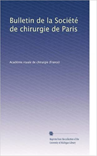 Ebook foros descargas gratuitasBulletin de la Société de chirurgie de Paris (French Edition) B0038QOL6C PDF