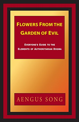 Flowers From the Garden of Evil: Everyone's Guide to the