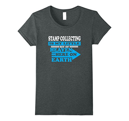 Womens Stamp Collecting is My Little Heaven on Earth T-Shirt Medium Dark (Postage Stamp Museum)