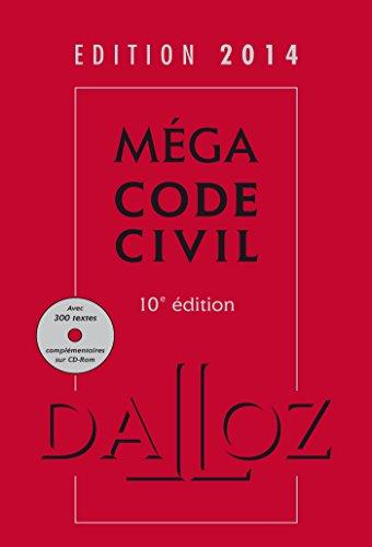 Méga Code civil 2014 avec cédérom - 10e éd.