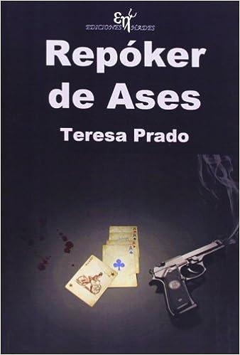 Repóker de ases: Teresa Prado Prieto: 9788494068447: Amazon ...