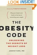 #2: The Obesity Code: Unlocking the Secrets of Weight Loss
