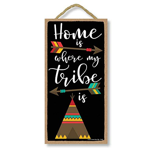 Home is Where My Tribe is - 5 x 10 inch Hanging Wall Art, Decorative Wood Sign Home Decor