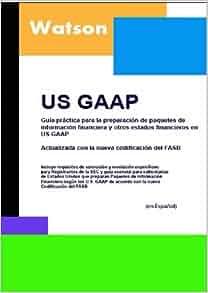 GAAP: Guia Practica Para La Preparacion De Paquetes De