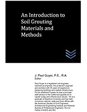 An Introduction to Soil Grouting Materials and Methods