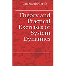 Theory and Practical Exercises of System Dynamics: A guide for modeling and simulation of business and the analysis of its trends