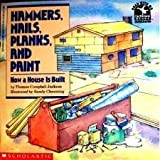 Hammers, Nails, Planks and Paint, Thomas C. Jackson, 0590446428