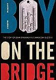 "Andrew Marble, ""Boy on the Bridge: The Story of John Shalikashvili's Remarkable Success"" (UP of Kentucky, 2019)"