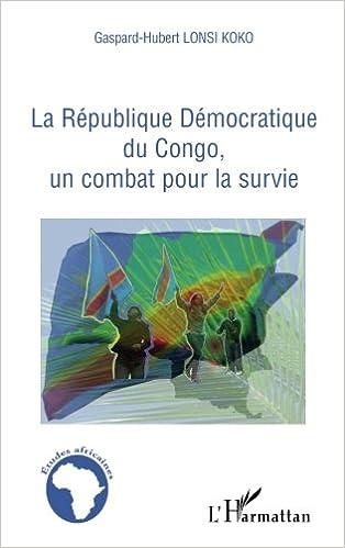 Lire un Republique Democratique du Congo, un Combat pour la Survie pdf, epub ebook
