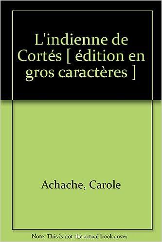 Amazon Fr L Indienne De Cortes Edition En Gros