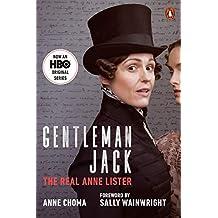 Gentleman Jack: The Real Anne Lister (Movie Tie-In)