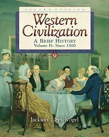 Western Civilization: A Brief History, Volume II, Since 1550 (Chaps 14-29) (with InfoTrac)