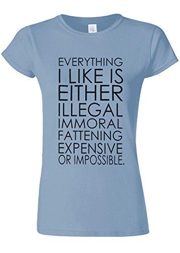 狼治世ホバートEverything Is Expensive Or Impossible Novelty Light Blue Women T Shirt Top-S