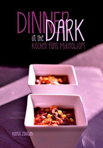 Dinner in the Dark: Kochen fürs Mikrobiom