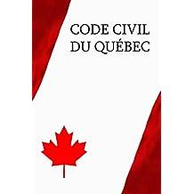 Code civil du Québec (French Edition)