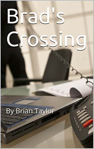 Brad's Crossing: By Brian Taylor by [Taylor, Brian]