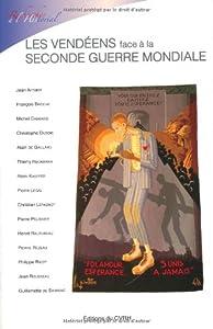 """Afficher """"Vendéens face à la Seconde Guerre mondiale (Les)"""""""
