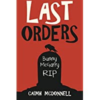 Last Orders: Volume 4 (The Dublin Trilogy)