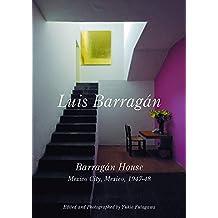 Luis Barragan: Barragan House, Mexico City, 1947-1948