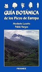 Guía botánica de los picos de Europa / Botanical Guide to the Peaks of Europe (Ciencias Del Hombre Y De La Naturaleza)