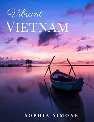 THIS IS A PICTURE BOOK. NO TEXT. A beautiful Colorful Picture book with stunning images. One of the world's most incredible countries, experience and take a journey through this Vietnam photo book and be transported to the much...