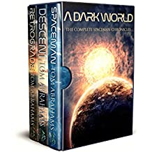 A Dark World: The Complete SpaceMan Chronicles (Books 1-3)