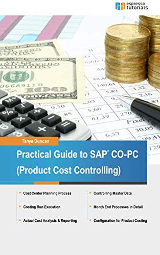 Practical Guide to SAP CO-PC (Product Cost Controlling) ()