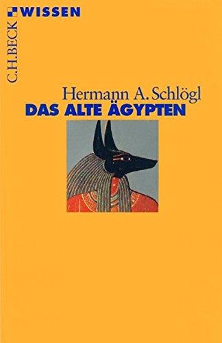 Das Alte Ägypten (Beck'sche Reihe)