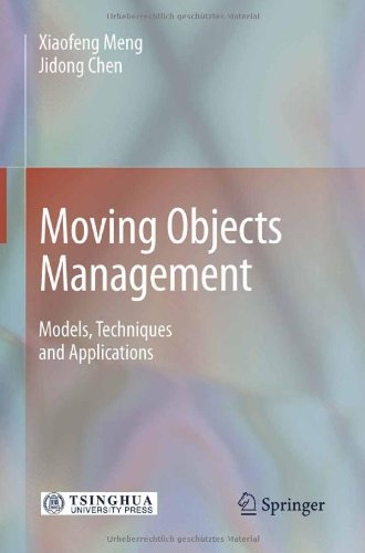 [PDF] Moving Objects Management: Models, Techniques and Applications Free Download | Publisher : Springer | Category : Computers & Internet | ISBN 10 : 3642131980 | ISBN 13 : 9783642131981