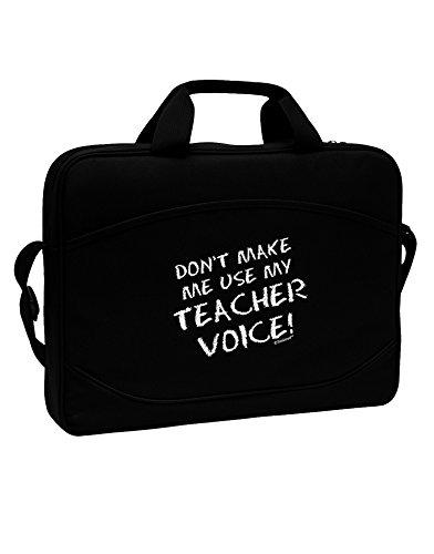 TooLoud Don't Make Me Use My Teacher Voice 15