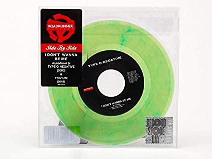Type O Negative - I Don't Wanna Be Me - Record Store Day