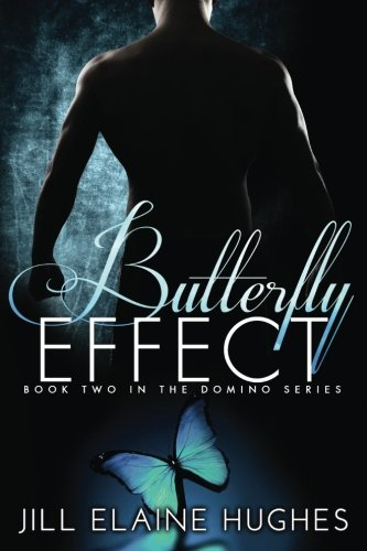 Butterfly Effect (The Domino Series) (Volume 2)