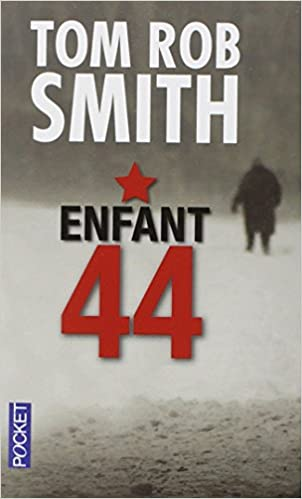 Enfant 44 - Smith Tom Rob
