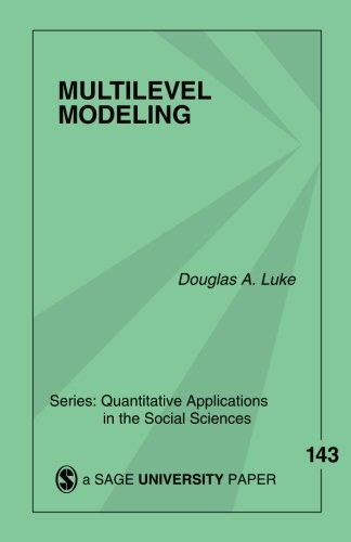 Multilevel Modeling (Quantitative Applications in the Social Sciences)