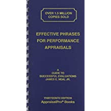 Effective Phrases for Performance Appraisals: A Guide to Successful Evaluations (Neal, Effective Phrases for Peformance Appraisals)