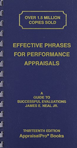 - Effective Phrases for Performance Appraisals: A Guide to Successful Evaluations (Neal, Effective Phrases for Peformance Appraisals)