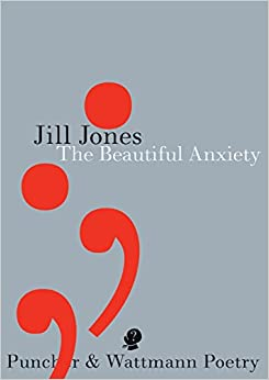 Book The Beautiful Anxiety (Puncher and Wattmann Poetry)