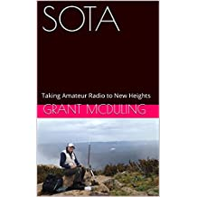 SOTA: Taking Amateur Radio to New Heights