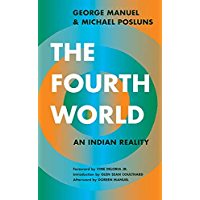 The Fourth World: An Indian Reality (English Edition)