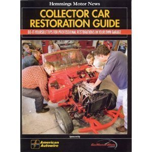 - GREAT GIFT IDEA FOR CLASSIC - VINTAGE CAR - ANTIQUE - HOTROD CAR BUFFS ! Collector Car Restoration Guide By Hemmings Motor News