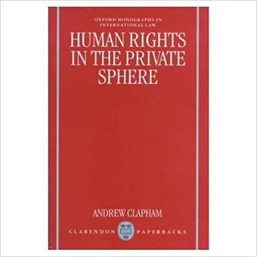 Book Human Rights in the Private Sphere (Oxford Monographs in International Law)