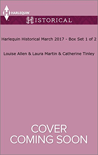 book cover of Harlequin Historical March 2017 - Box Set 1 of 2