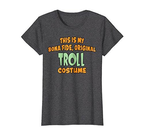 Womens Bona Fide Original Troll Costume Last Minute Shirt Small Dark Heather